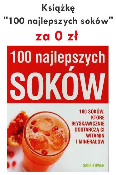 """Gratis Książka ''100 Najlepszych Soków"""""""